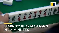 Learn how to play mahjong in 2.5 minutes