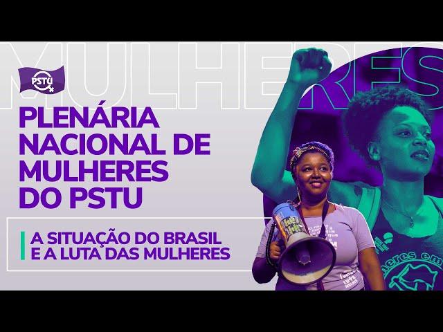Plenária Nacional de Mulheres 2021   PSTU