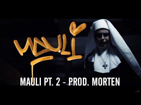 "MAULI - ""MAULI pt.2"" prod. morten"