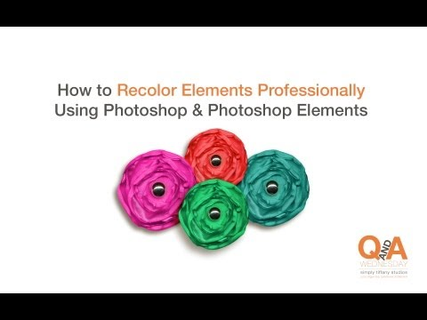 How To Recolor Elements Professionally Using Photoshop Or Photoshop Elements