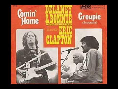 Delaney & Bonnie - Groupie (Superstar)