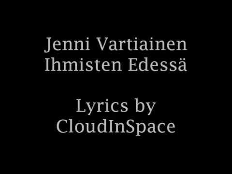 Jenni Vartiainen - Ihmisten Edessä with lyrics