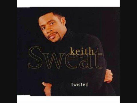 Keith Sweat Ft J N DRE - Twisted Remix