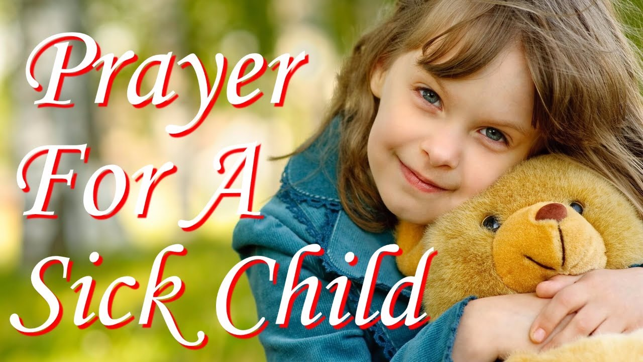 Prayer for the health of the infant in case of illness