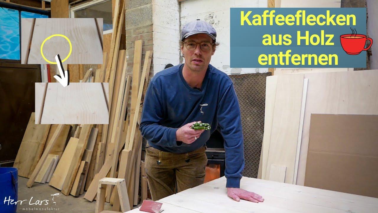 Kaffeeflecken aus Holz entfernen - schnell und einfach