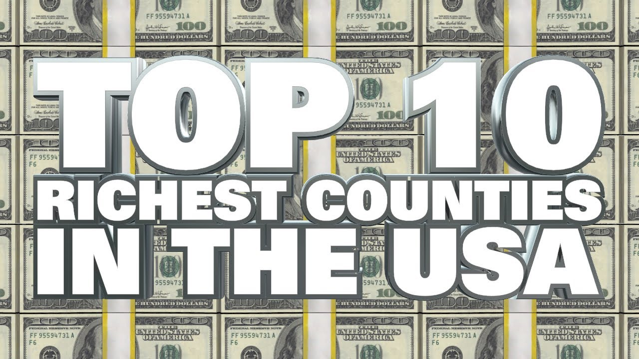 Top Richest Counties In The United States YouTube - Wealthiest counties in usa