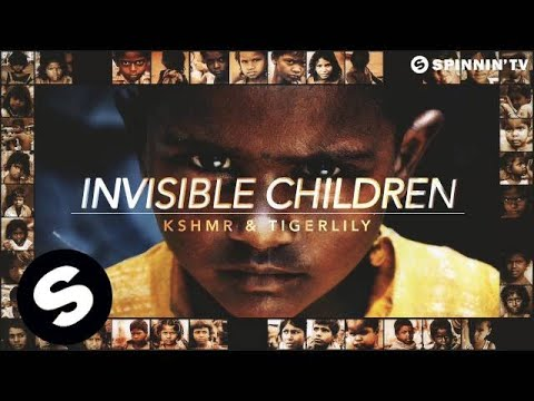 KSHMR & Tigerlily - Invisible Children (OUT NOW)