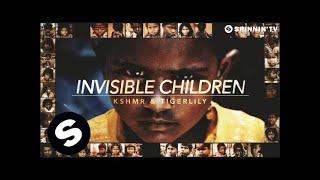 KSHMR & Tigerlily - Invisible Children (Available September 5)