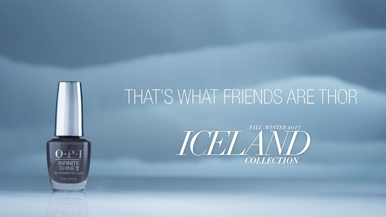 Video:OPI Iceland Shade Story | That's What Friends Are Thor
