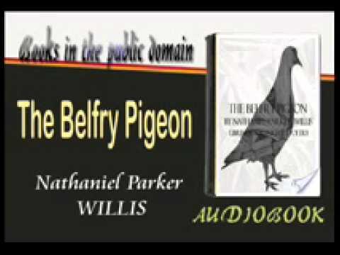 The Belfry Pigeon Audiobook Nathaniel Parker WILLIS