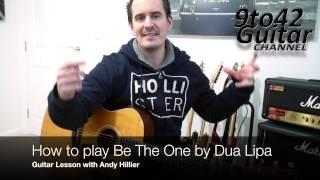 How to play Be The One Dua Lipa Guitar Lesson