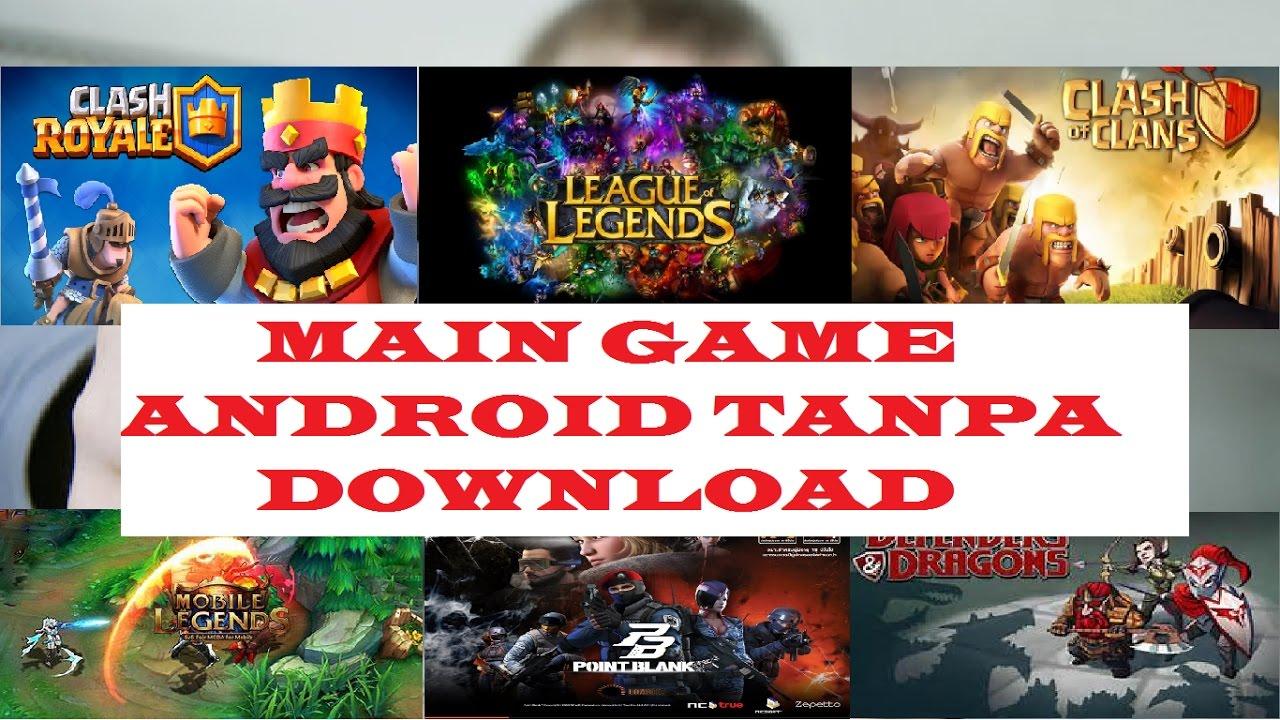 Cara Main Game Di Android Tanpa Download Dan Kuota Youtube