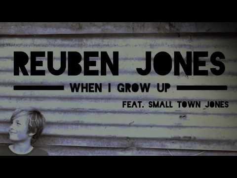 reuben-jones-when-i-grow-up-(feat.-small-town-jones)
