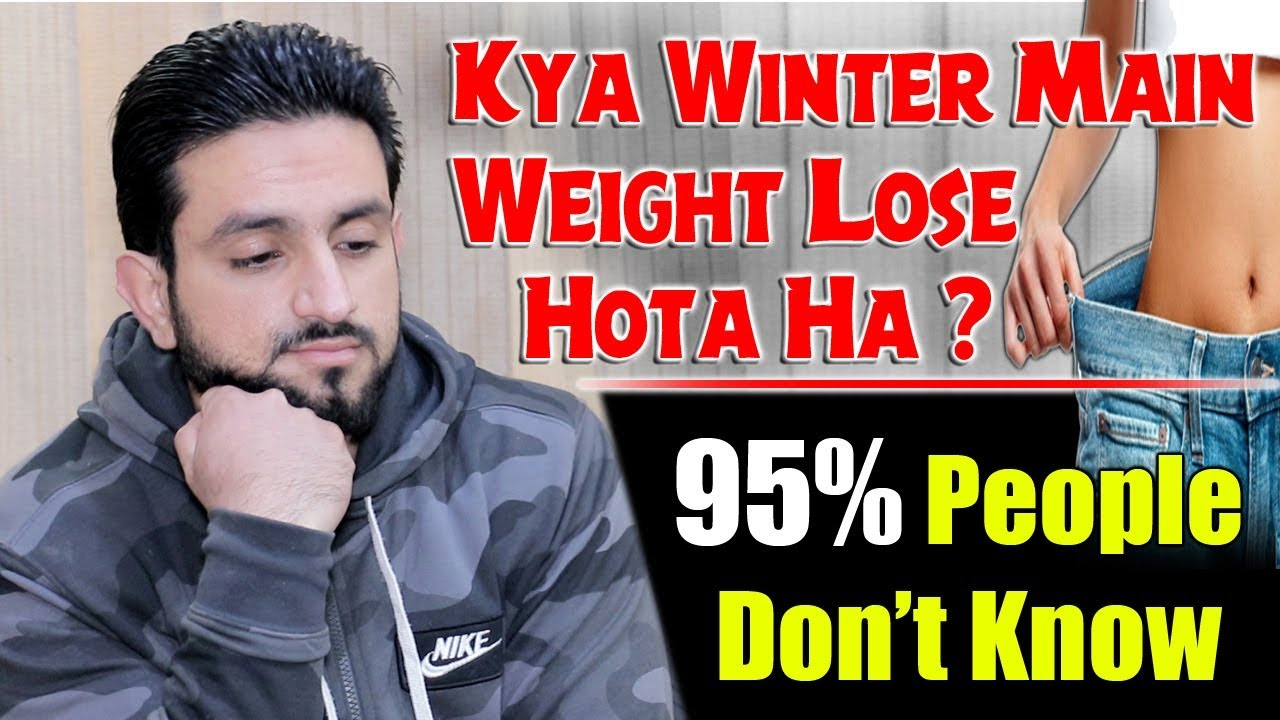 Winter Weight + Fat Loss Diet Plan ? Shocking Truth