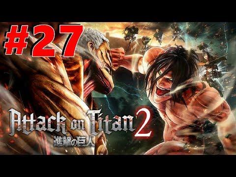 Attack On Titan 2 Gameplay Walkthrough Part 27 Nameless Hero