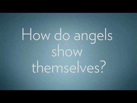 How Do Angels Show Themselves? | Angels Among Us