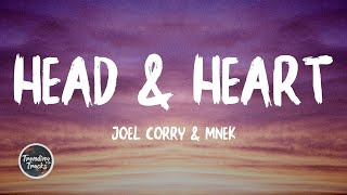 Joel Corry & MNEK - Head & Heart (Lyrics)