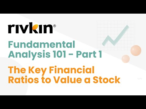 Fundamental Analysis 101 Part 1 - The Key Financial Ratios t