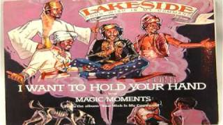 Lakeside - I Want To Hold Your Hand