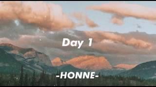 Honne Day 1