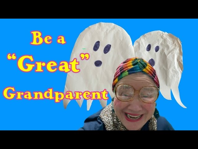BE A GREAT GRANDPARENT 2