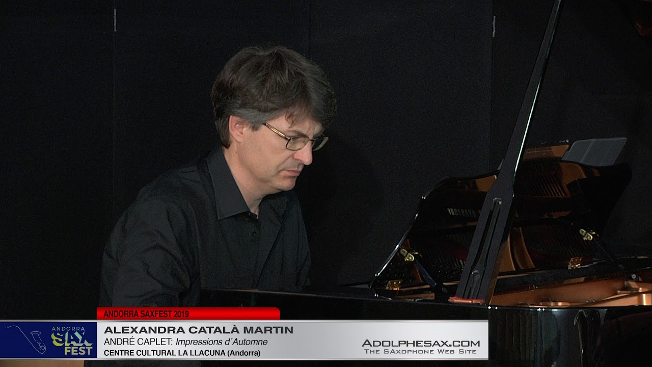 Andorra SaxFest 2019 1st Round   Alexandra Catala Martin   Impressions d´Automne by Andre Caplet