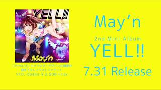 May'n - 2nd mini album『YELL!!』クロスフェード動画