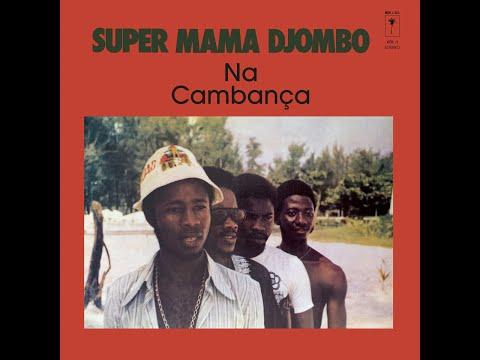 Super Mama Djombo | Album: Na Cambança | Afro-Blues | Guinea-Bissau | 1980