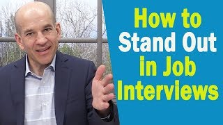 How to STAND-OUT in a Job Interview