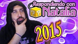 RESPONDIENDO CON NATALIA 2015