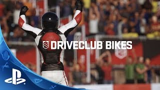 dRIVECLUB BIKES - Launch Trailer - PS4