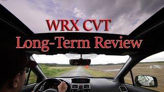 2017 WRX CVT Long Term Review