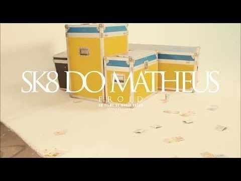Froid - Sk8 do Matheus (Instrumental) Letra + Download