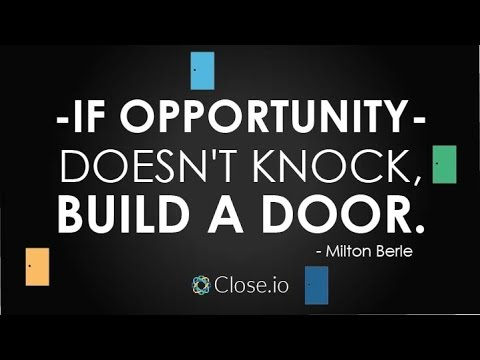 Sales Motivation Quote If Opportunity Doesnt Knock Build A Door