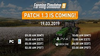 Farming Simulator 19: Patch v1.3 | FULL CHANGELOG/PATCH NOTES