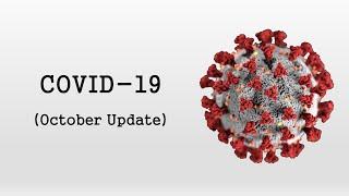 COVID-19 / Coronavirus (October Update)
