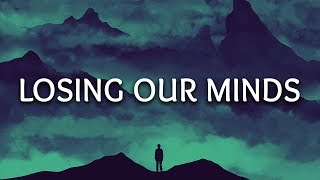 Taska Black ‒ Losing Our Minds (Lyrics) ft. Nevve
