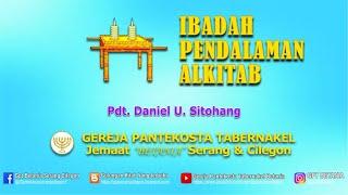 IBADAH PENDALAMAN ALKITAB, 06 MEI 2021 - Pdt. Daniel U. Sitohang