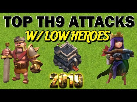 Best TH9 Attack Strategies with LOW HEROES - Clash of Clans 2019