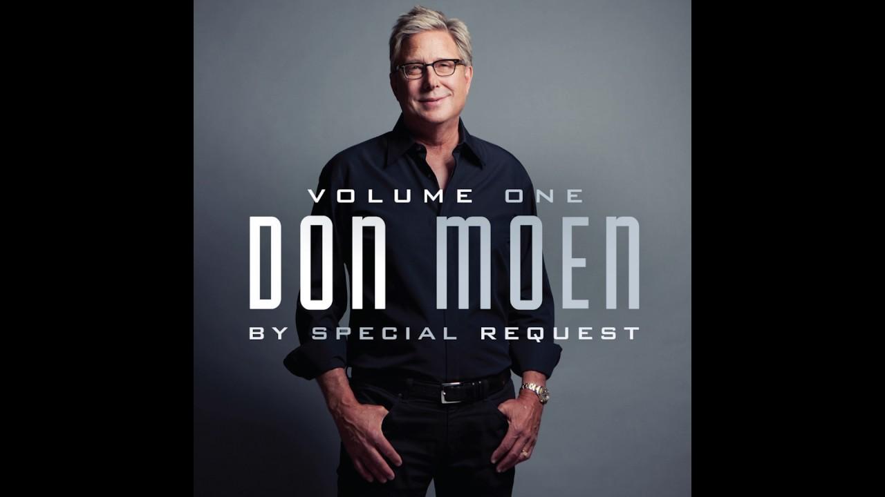 Don Moen - By Special Request: Vol  1 Full Album (Gospel Music)