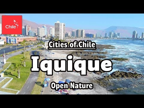 Cities of Chile: Iquique - Open Nature