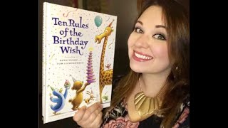 Storytime Sunday: Ten Rules of the Birthday Wish by Beth Ferry