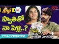 Hero Naveen Chandra Exclusive Interview | Open Talk with Anji | #31 | Telugu Interviews