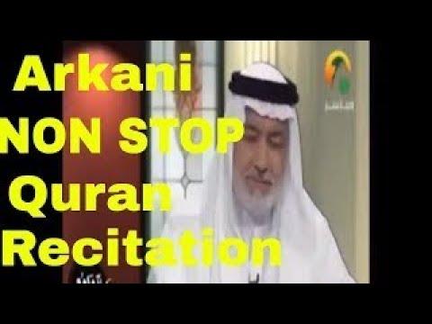 Amazing! Non Stop Quran Recitation By Sheikh Abdulwali Al Arkani