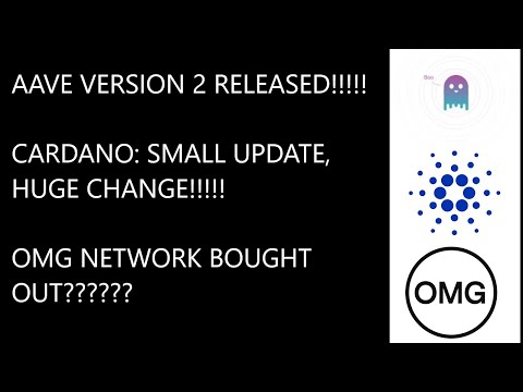 aave-version-2-released!!!-cardano;-small-update-big-change.-omg-network-gets-bought-out.