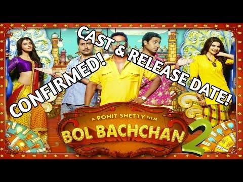 Bol Bachchan 2 CONFIRMED! Cast & Release Date