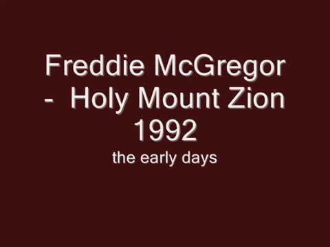 Freddie McGregor    Holy Mount Zion  1992