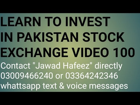 Learn to invest in Pakistan stock exchange video 100