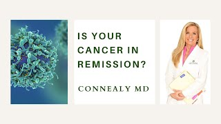 Is Your Cancer in Remission?