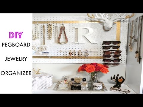 Vlog - DIY Pegboard Jewelry  Organizer   RushOurFashion